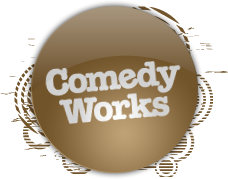 Comedy Works